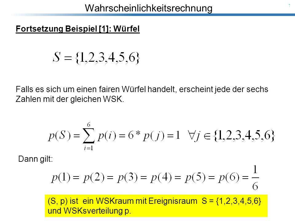 Fortsetzung Beispiel [1]: Würfel